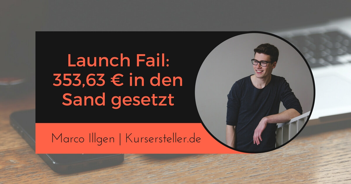 Launch Fail Marco Illgen Kursersteller.de