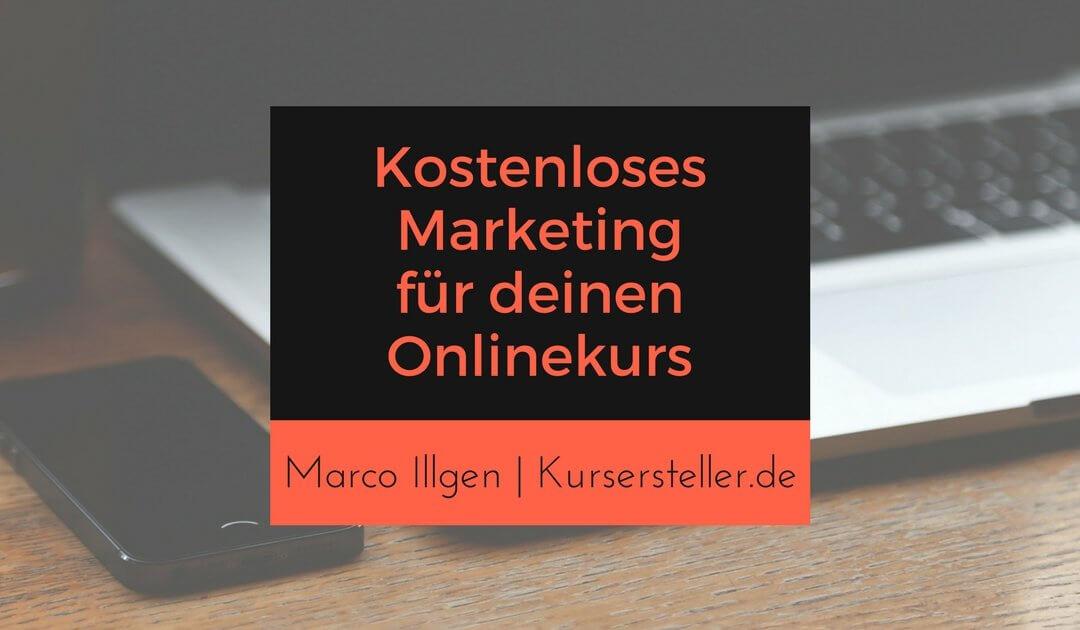Kostenlose Vermarktung deiner Online-Kurse