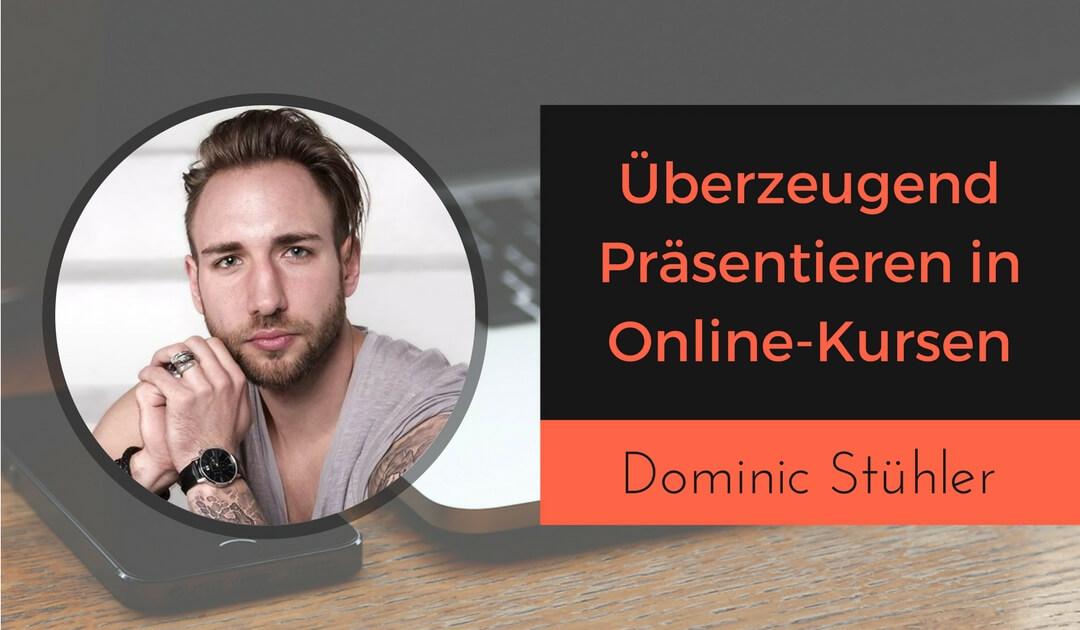 Überzeugend Präsentieren in Online-Kursen