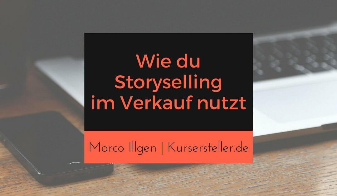 Storytelling Masterclass und wie du mit Storyselling deine Onlinekurse verkaufst
