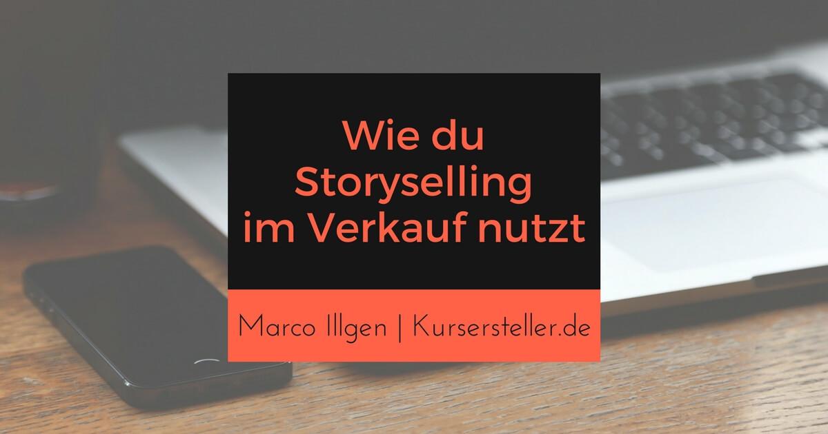 Storytelling Masterclass und wie du Storyselling für den Verkauf deiner Onlinekurse nutzt