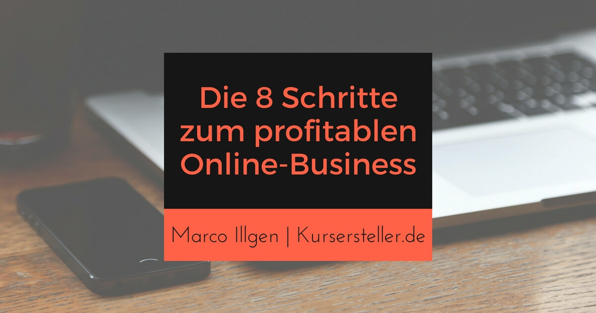 8 Schritte zum Online-Business