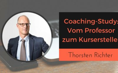 Coaching Study: Wie Prof. Thorsten Richter sein Online-Business aufbaut