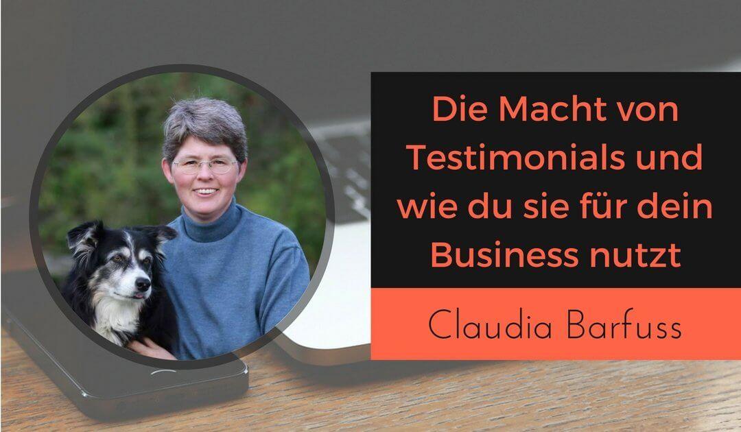 Die Macht der Testimonials mit Claudia Barfuss