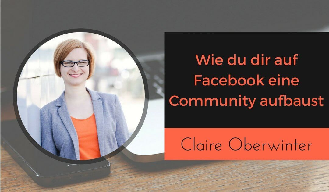 Strategien zum effektiven Community Building auf Facebook
