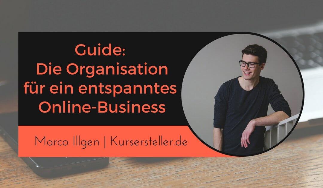 Guide: Organisation für dein Online-Business