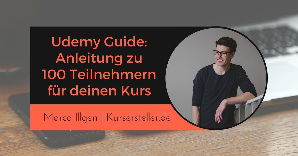 Udemy Guide - 100 Teilnehmer für deinen Online Kurs