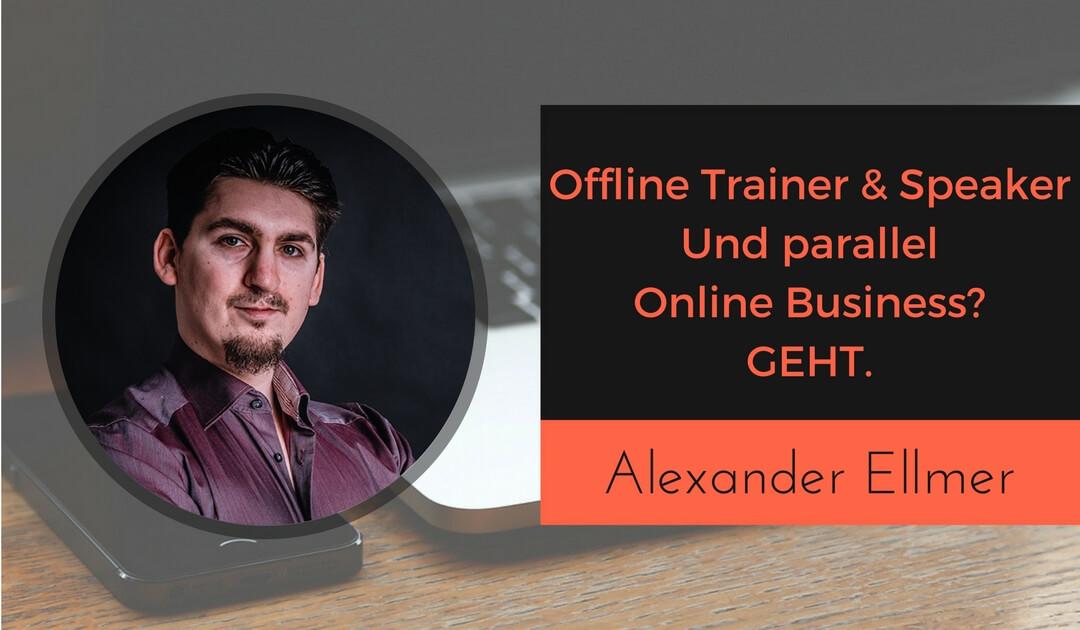 Wie der Kommunikationskrieger Alexander Ellmer seine Kommunikationselite aufbaut - Vom Offline Trainer und Speaker zum Kursersteller