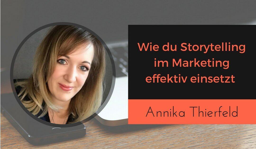 Wie du Storytelling im Marketing für deinen Online-Kurs effektiv einsetzt mit Annika Thierfeld von Marketingcafe.de