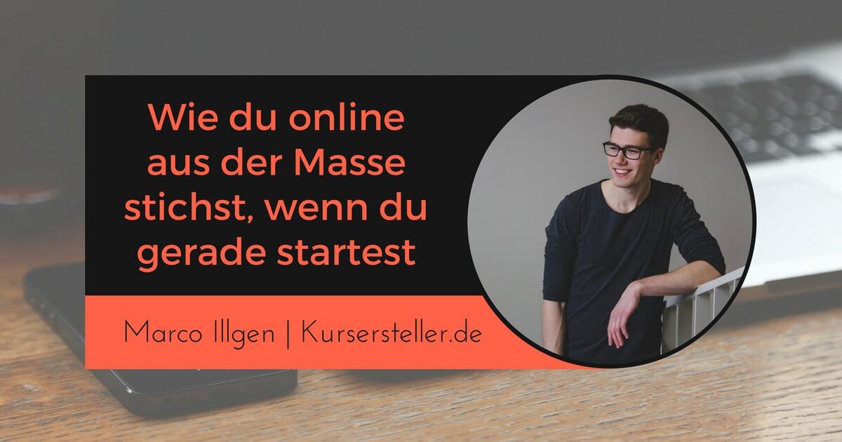 Wie du online aus der Masse stichst, wenn du gerade dein Online-Business startest