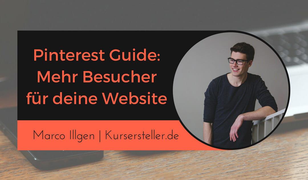 Pinterest Guide: Wie ich durch Pinterest Marketing über 18.000 Besucher pro Monat erreiche