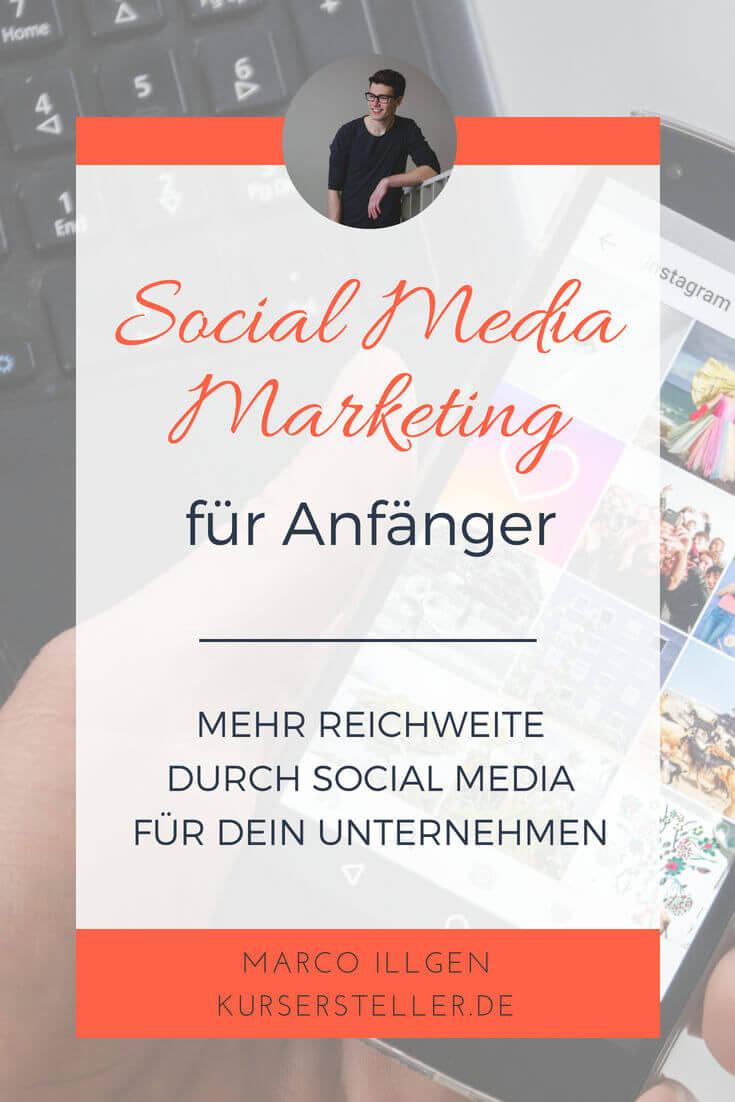Social Media Marketing für Anfänger - Mehr Reichweite durch Social Media für Unternehmen-2