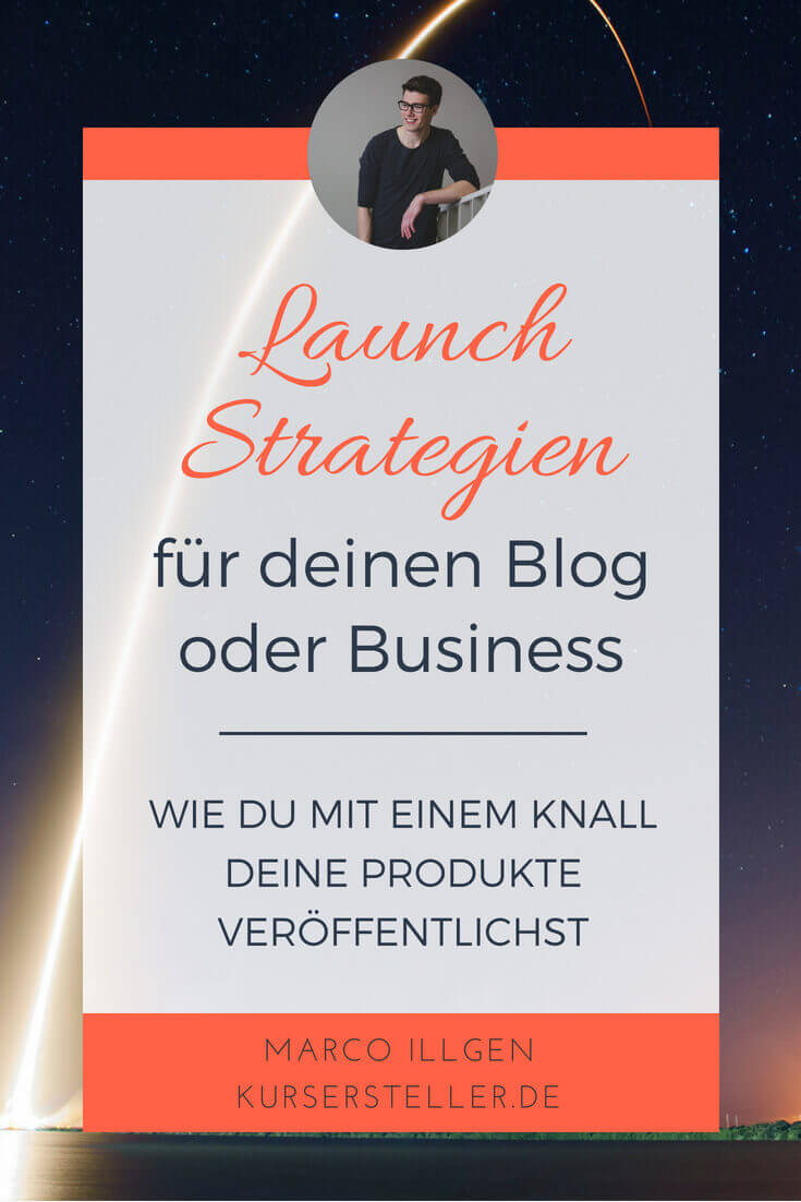 Launch Strategien für dein Online-Business und Online-Kurse