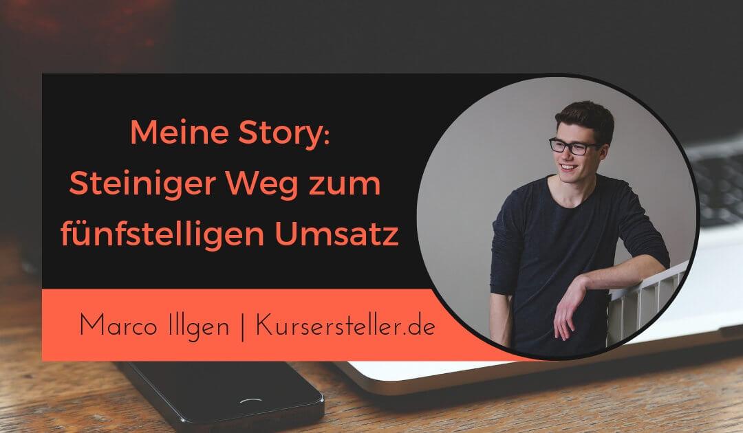 Meine Story: Der steinige Weg zum fünfstelligen Online-Business