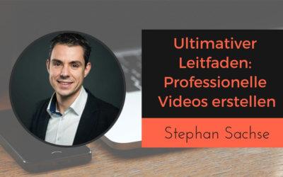 Professionelle Videoproduktion mit Stephan Sachse von der p3Creation Group