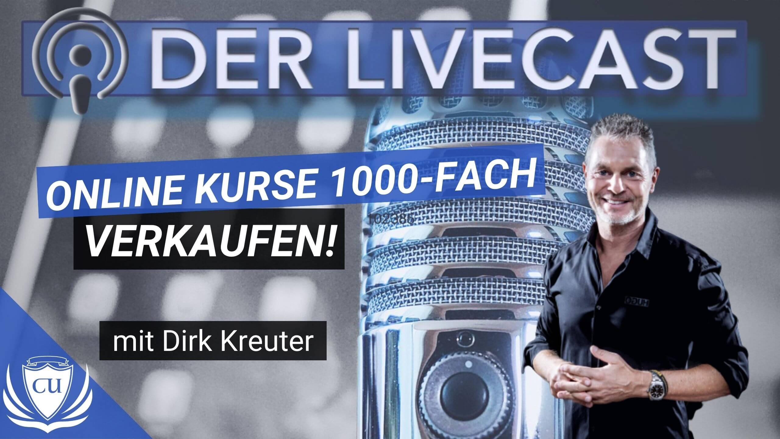 Wie Dirk Kreuter seine Online-Kurse tausendfach verkauft - Kursersteller Podcast mit Marco Illgen