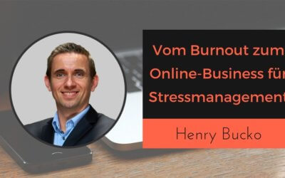 Vom Burnout zum Online-Business für Stressmanagement