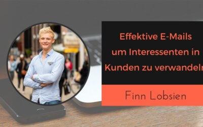 Was schreibe ich in den E-Mails, um zu verkaufen? – Authentisches E-Mailmarketing mit Finn Lobsien