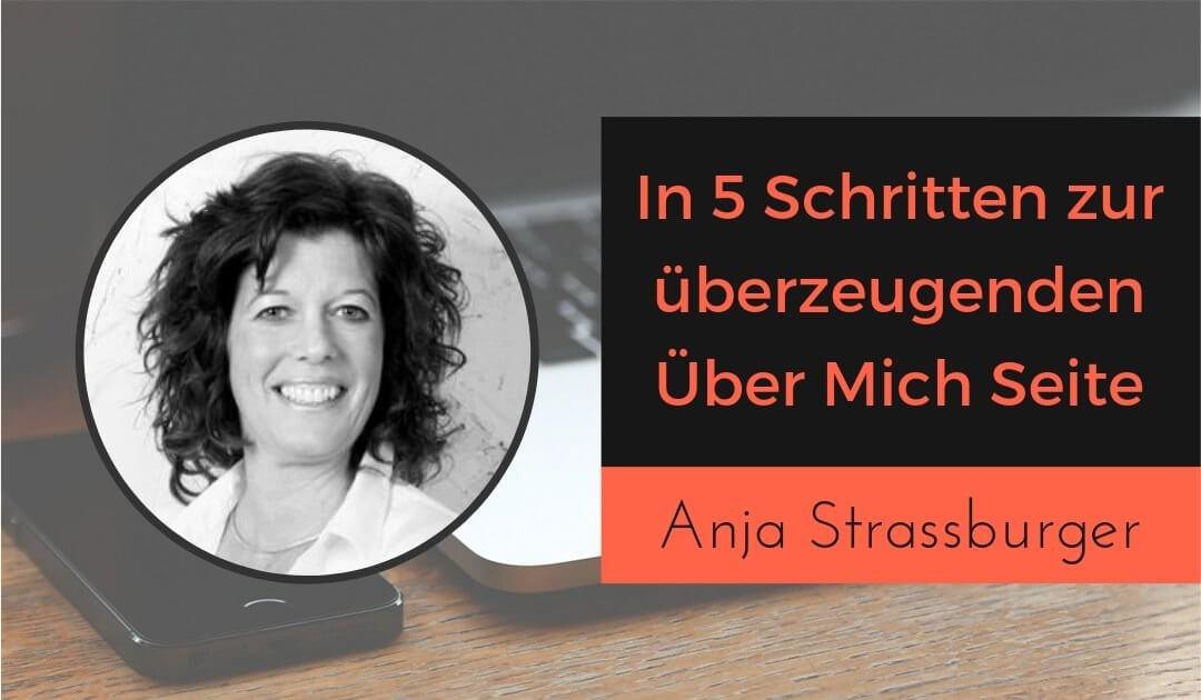 In 5 Schritten Über mich Seite schreiben – Die ultimative Anleitung von Anja Strassburger