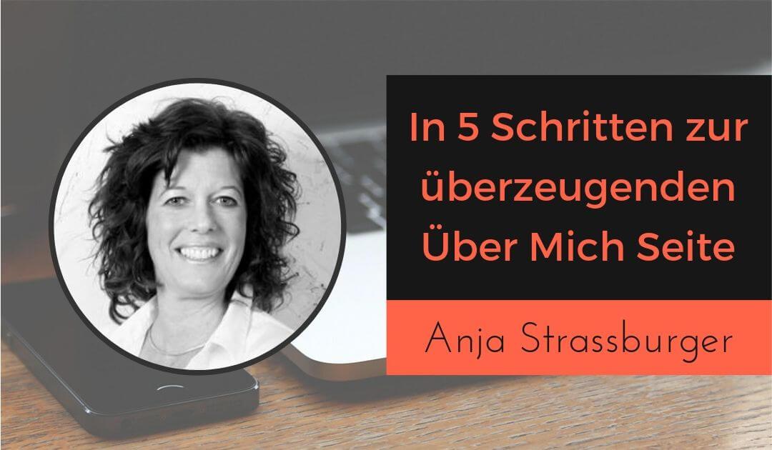 In 5 Schritte zur überzeugenden Über Mich Seite mit Anja Strassburger