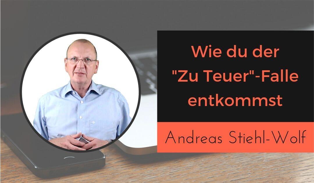 Wie du der zu teuer Falle entkommst mit Andreas Stiehl Wolf - ASW Salesperformance