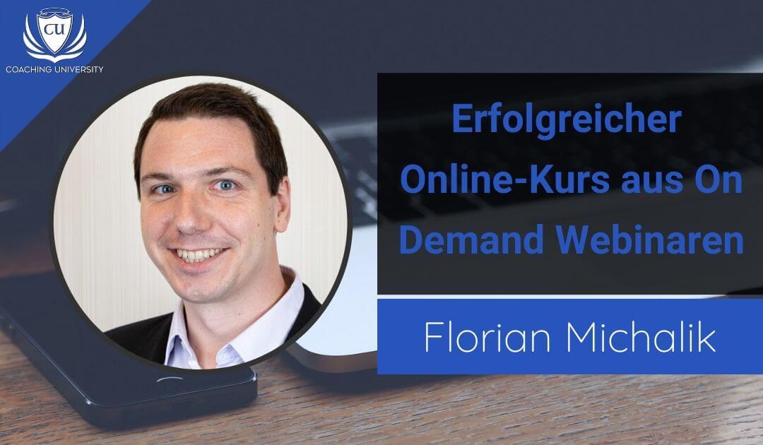 Ein Online-Kurs aus Webinaren - Ein neues E-Learningformat von Florian Michalik