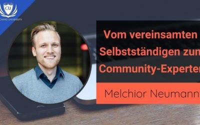 Melchior Neumann: Vom vereinsamten Selbstständigen zum Community-Experten