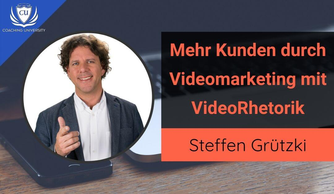 Mehr Kunden durch Videomarketing mit Videorhetorik von Rhetorik-Europameister Steffen Grützki