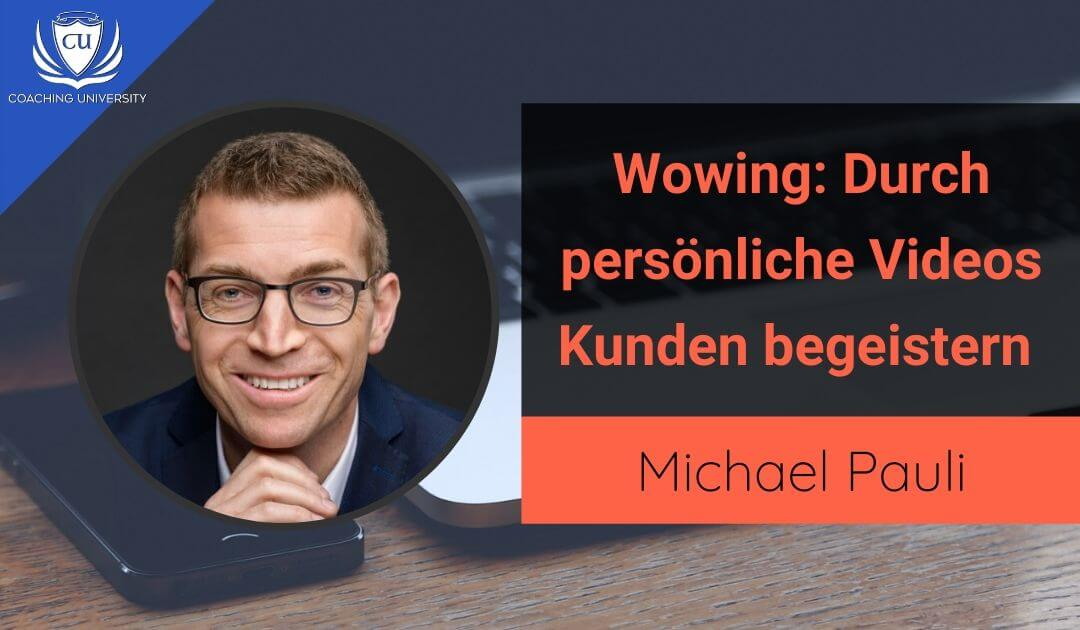 Wowing von Michael Pauli_ Wie du durch Personalisiertes Video Marketing Videos deine Kunden begeisterst