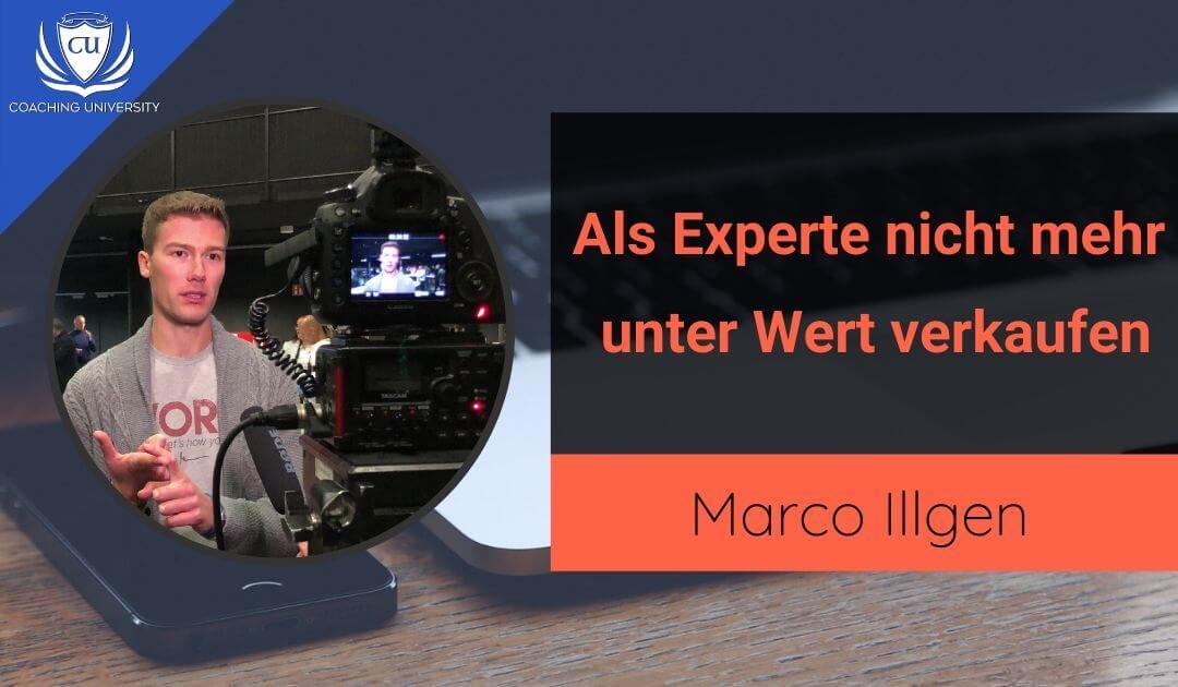 Wie du dich als Experte nicht unter Wert verkaufst - Marco Illgen
