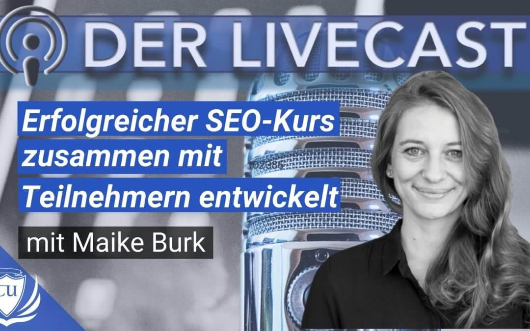 Wie Maike Burk ihren SEO Kurs mit Teilnehmern entwickelte und die es großartig fanden!