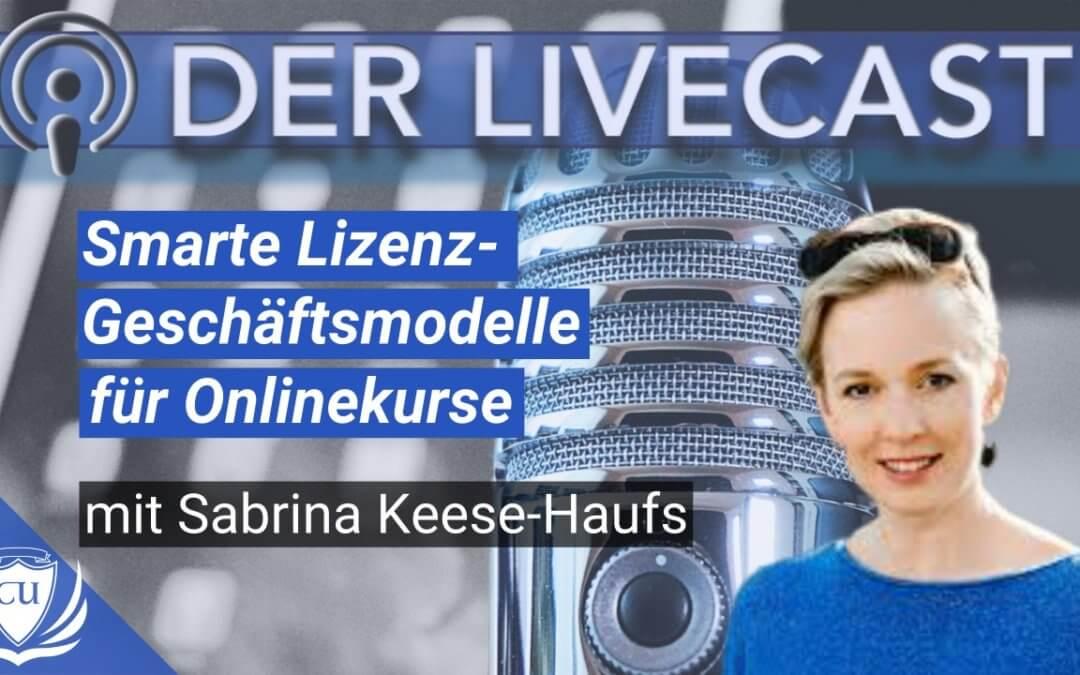 Online-Kurs Lizenzen & Smarte Geschäftsmodelle fürs Online-Business mit Sabrina Keese Haufs