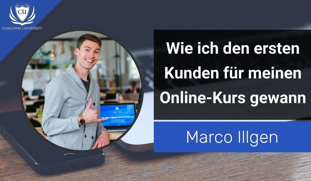Wie ich den ersten Kunden für meinen Online-Kurs gewann…