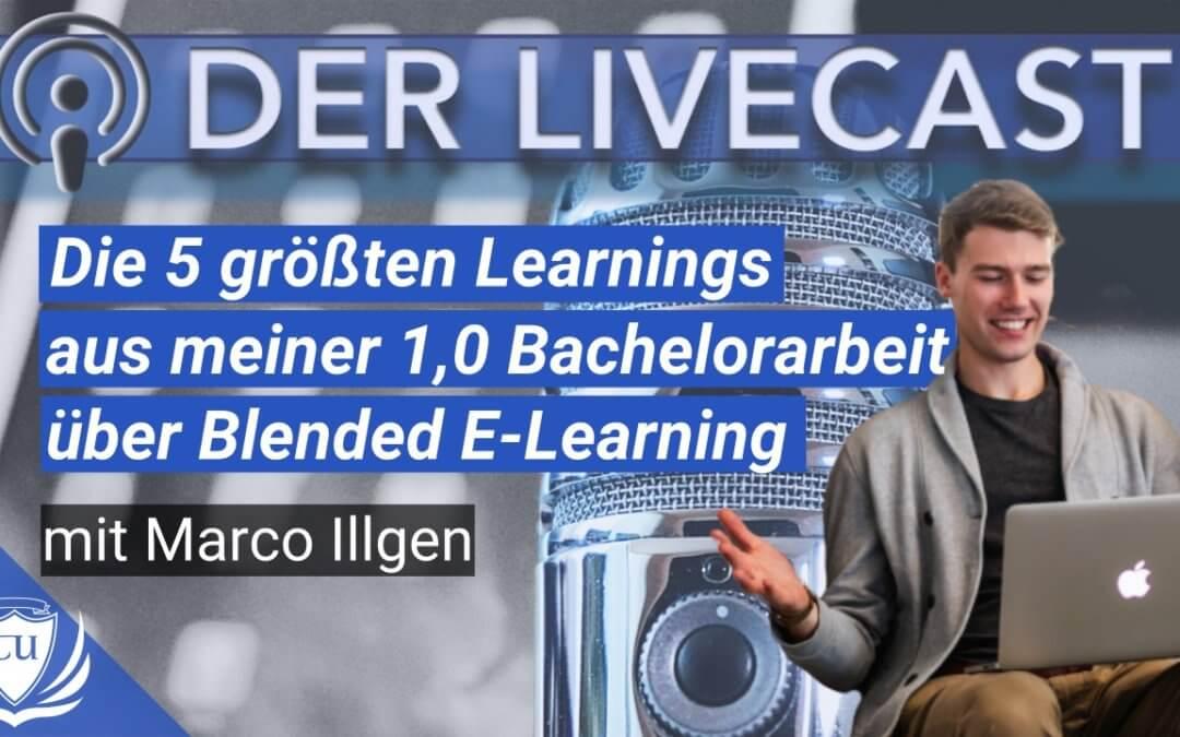 Die 5 größten Erkenntnisse aus meiner 1,0 Bachelorarbeit über Blended E-Learning und Online-Kurse in der Personalentwicklung von Unternehmen