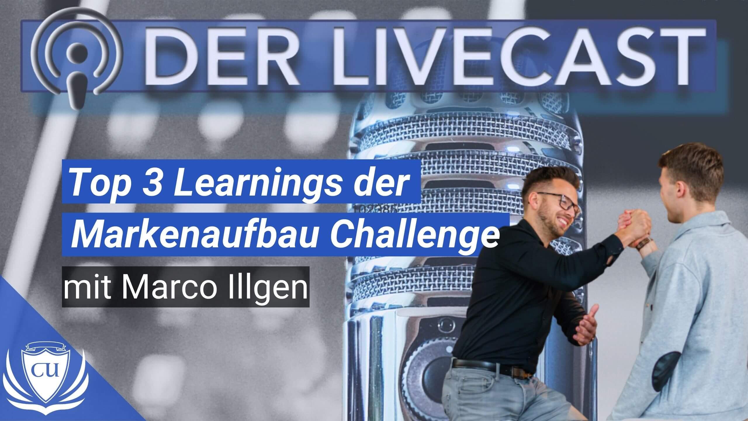 Die Top 3 Learnings aus der Markenaufbau Challenge 2020 mit Marco Illgen
