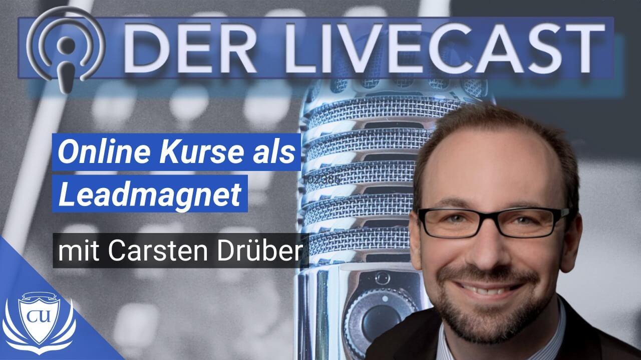Online-Kurse verschenken und kostenlos Reichweite aufbauen mit Carsten Drüber