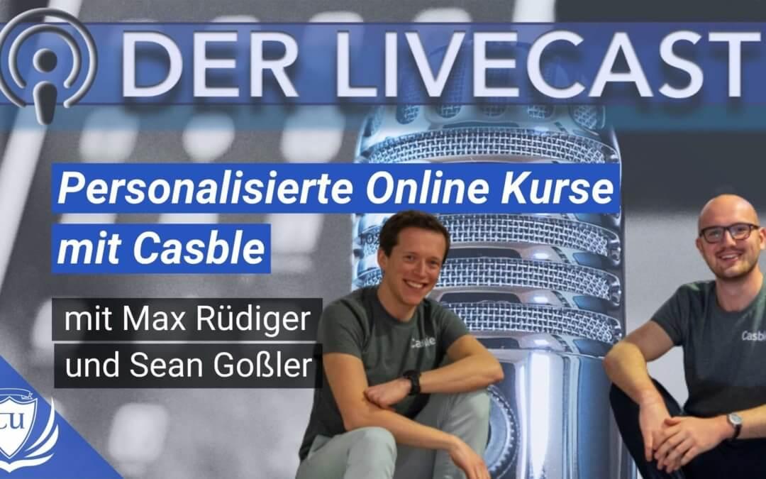 Personalisierte Online Kurse mit Casble-Gründer Max Rüdiger & Sean Goßler