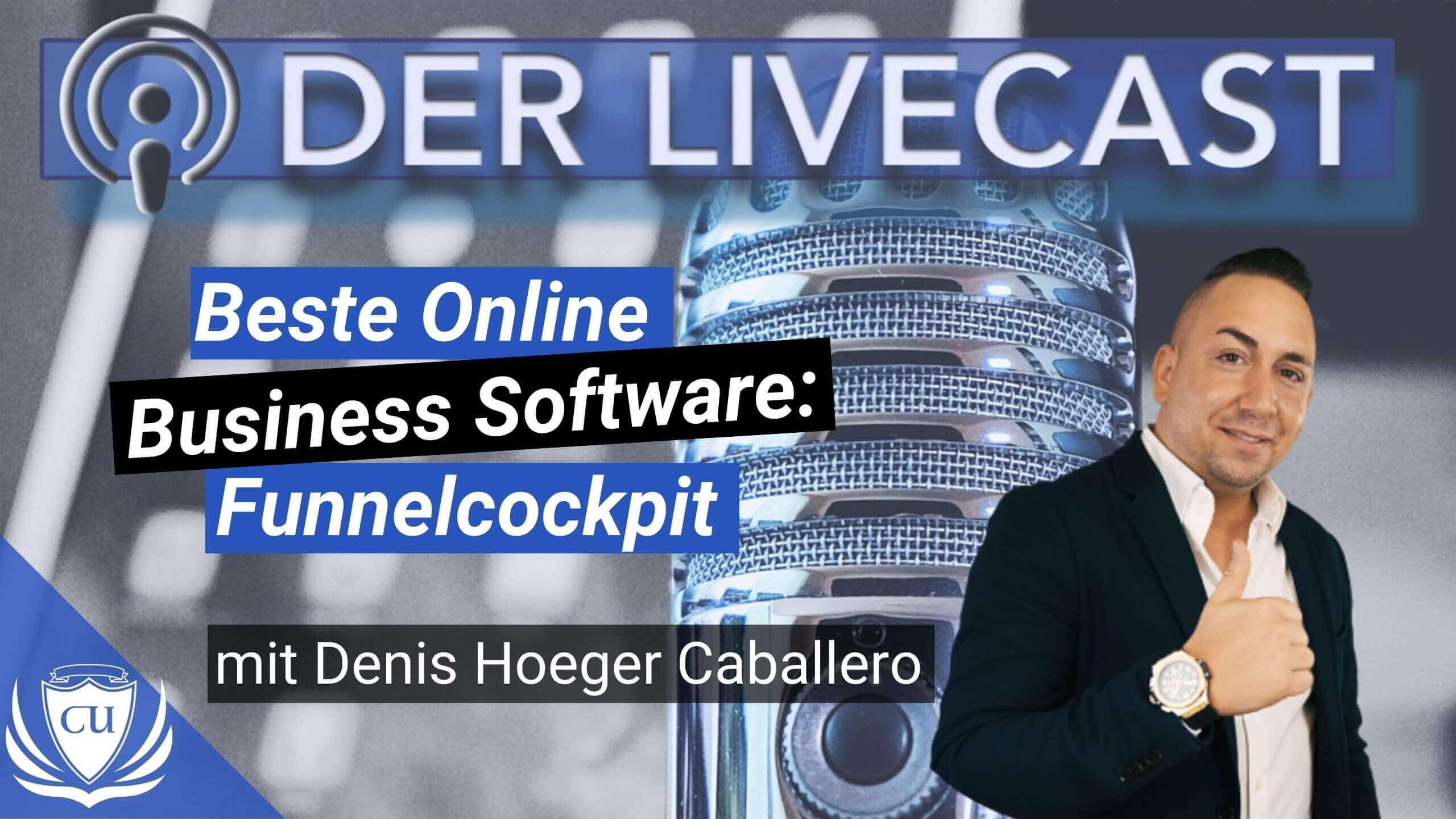 SPEZIALDEAL Funnelcockpit_ Beste All-in-One Software fürs Online Business mit Denis Hoeger Caballero Marco Illgen und Eik Bauersachs - Kursersteller Podcast