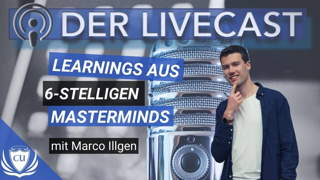 Marco Illgen - Kursersteller Podcast Was ich durch unsere 6-stelligen Masterminds gelernt habe
