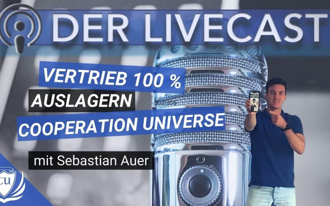 Wie du deinen Verkauf zu 100% auslagerst an Sebastian Auer & unsere Cooperation Universe