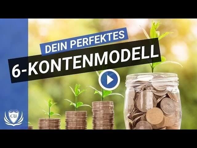 6 Konten Modell mit Milionärs-Garantie - Genau erklärt Eik Bauersachs