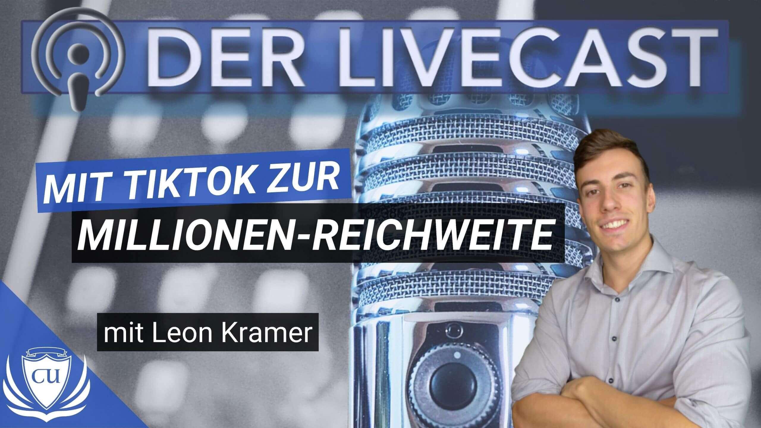 Wie du auf TikTok viral gehst und Millionen Follower erreichst - Leon Kramer Kursersteller Podcast mit Marco Illgen jpg (1)