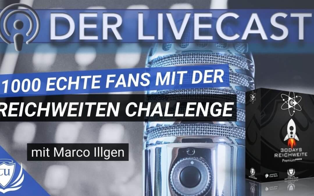 Wie du 1000 echte Fans und ein 100.000€ Online-Business aufbaust – 30 Tage Reichweite Challenge