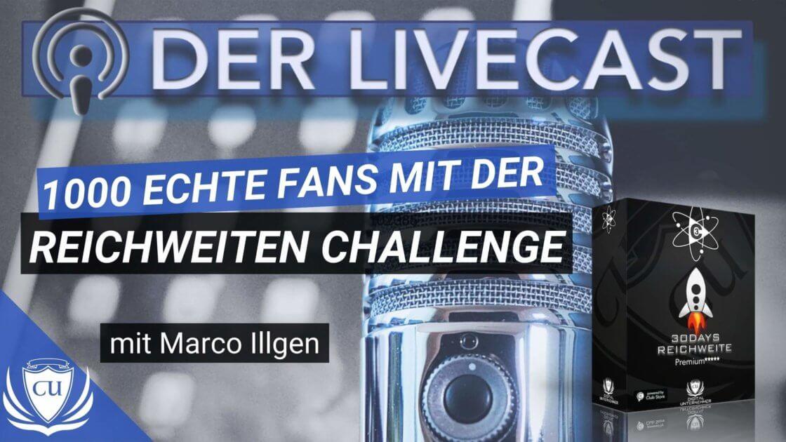 1000 Echte Fans mit der Reichweiten Challenge - Marco Illgen