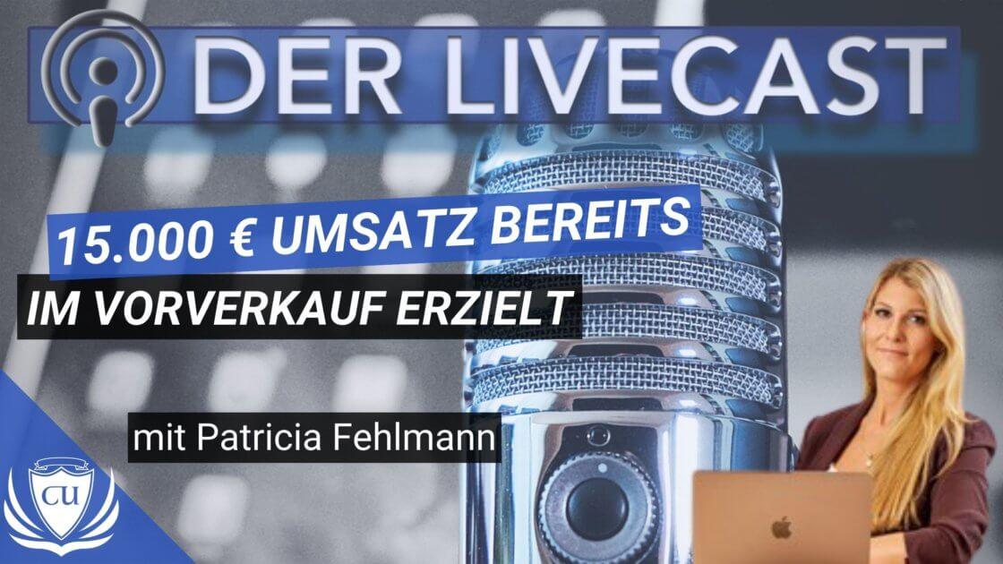 Schweizerin Patricia Trish Fehlmann - Über 15.000€ Umsatz im Vorverkauf vom Online-Coaching Programm Kurs