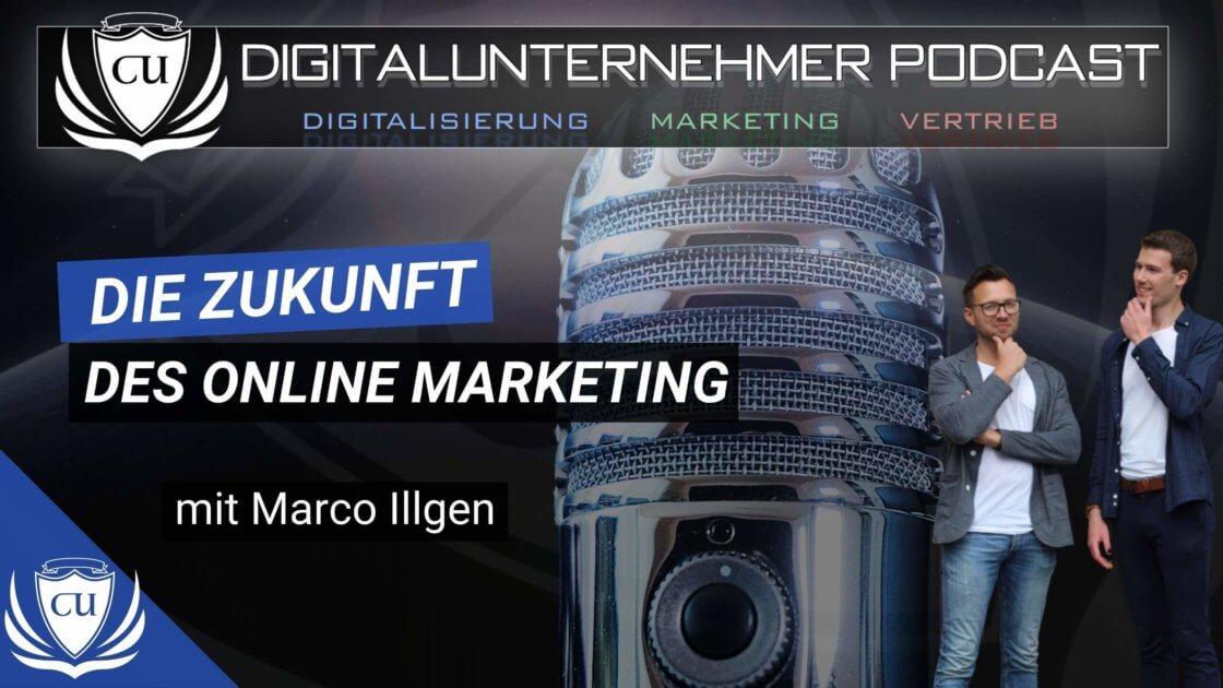 Thumbnail Podcast - Die Zukunft des Online Marketings (1)
