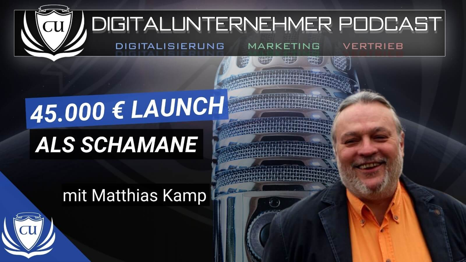 Podcast Cover Matthias Kamp Erfolgsgeschichte Schamane